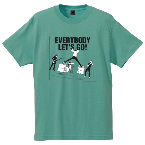 EVERYBODY LET'S GO! Tシャツ